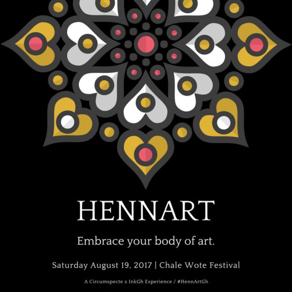 HennArt - Chale Wote 2017
